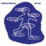 ThisHeat_HealthAndEfficiency_cover
